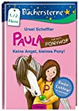 Paula auf dem Ponyhof. Keine Angst