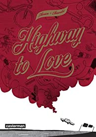 Highway to love par Zoé Thouron