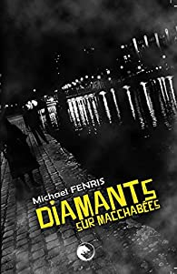 Diamants sur macchabées par Michael Fenris