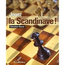 Jouez la Scandinave : Recommandé par la fédération française des échecs