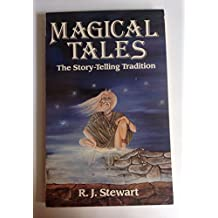 Magical Tales: The Storytelling Tradition