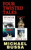 Four Twisted Tales