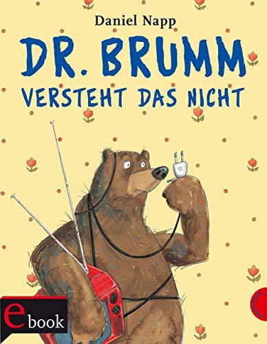 Dr. Brumm versteht das nicht -