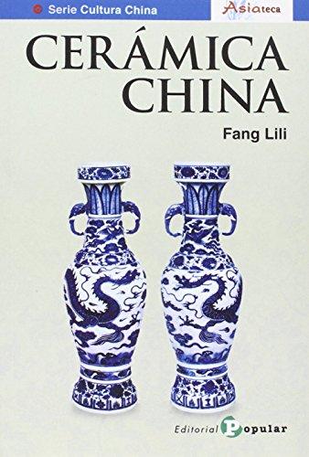 Cerámica de China (Asiateca) por Fang, Lili (1956- ) (chino)