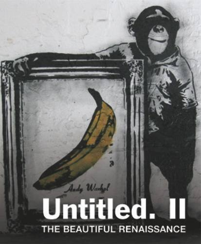 Untitled II. The Beautiful Renaissance: Street Art and Graffiti by Gary Shove (2009) Paperback