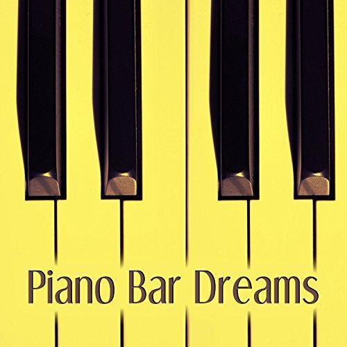 Piano Bar Dreams
