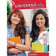 Universo.ele B2: Spanisch für Studierende / Kursbuch + Arbeitsbuch mit MP3-Download