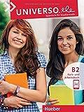 Universo.ele B2: Spanisch für Studierende / Kurs- und Arbeitsbuch mit Audios online