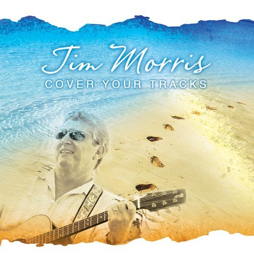 Cover Your Tracks by Jim Morris