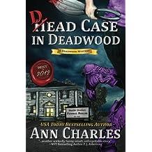 Dead Case in Deadwood (Deadwood Humorous Mystery) (Volume 3) by Ann Charles (2012-03-10)