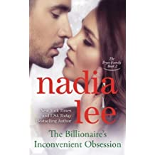 The Billionaire's Inconvenient Obsession (The Pryce Family Book 2) (Volume 2) by Nadia Lee (2015-03-09)