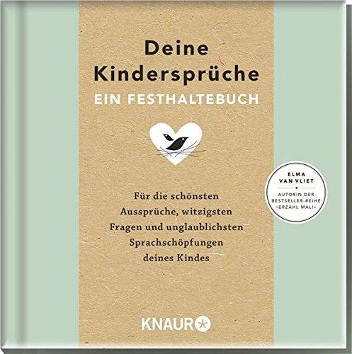 Elma van Vliet Deine Kindersprüche: Ein Festhaltebuch