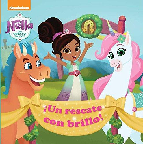 ¡Un rescate con brillo! (Nella, una princesa valiente. Primeras lecturas) por Nickelodeon Nickelodeon