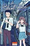 silent voice (A). 3   Oima, Yoshitoki. Auteur