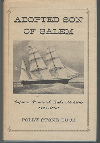 Adopted son of Salem;: Dominick Lake Marsins, 1827-1899