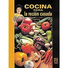 Cocina para la recien casada/ Cooking for the Newlywed