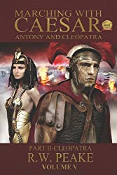 Marching With Caesar-Antony and Cleopatra: Part II-Cleopatra