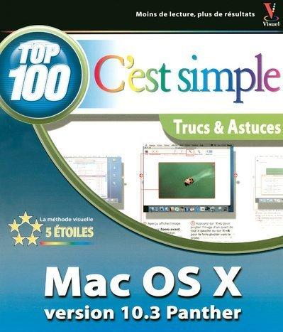 Top 100 c'est simple : Mac OS X 10.3 Panther