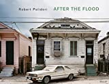 Robert Polidori: After the Flood y 1st edition by Robert Polidori (2006) Gebundene Ausgabe