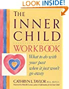 #10: The Inner Child Workbook: What to Do with Your Past When It Just Won't Go Away (Inner Workbooks)