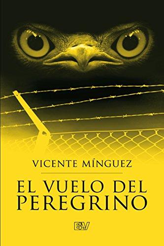 El vuelo del peregrino por Vicente Mínguez Muñoz