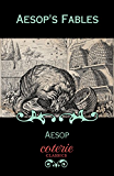 Aesop's Fables (Coterie Classics with Free Audiobook)