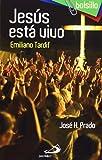 Jesús está vivo. Emiliano Tardif