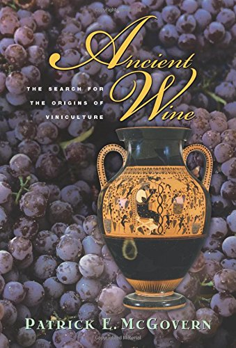 Ancient Wine: The Search for the Origins of Viniculture - Wein Antik