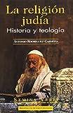La religión judía. Historia y teología (NORMAL)