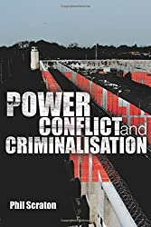 Power, Conflict and Criminalisation