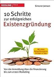 10 Schritte zur erfolgreichen Existenzgründung: Von der Anmeldung über die Finanzierung bis zum ersten Marketing