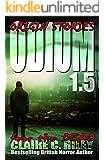 Odium 1.5: Origin Stories (The Dead Saga Book 2)