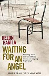 Waiting For an Angel by Helon Habila (2003-08-28)