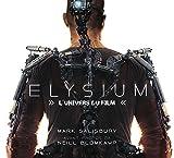 Elysium - L'Univers du film