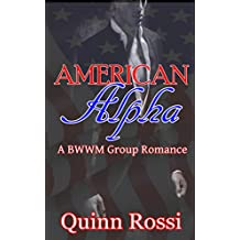 American Alpha: A BWWM Group Romance (English Edition)
