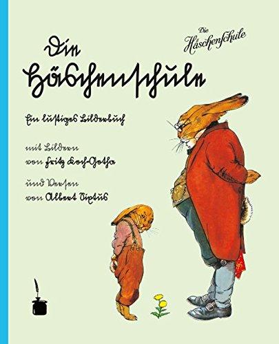 Die Häschenschule: In Sütterlinschrift und Antiqua