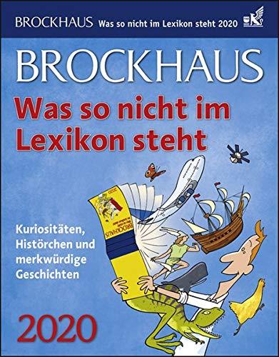 Brockhaus Was so nicht im Lexikon steht Brockhaus. Tischkalender 2020. Tageskalendarium. Blockkalender. Format 12,5 x 16 cm