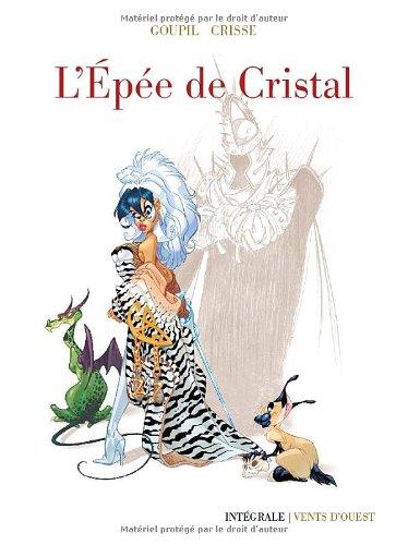L'Epee de Cristal - Intégrale 40 Ans