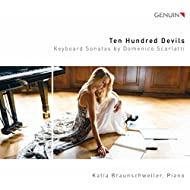 Ten Hundred Devils: Keyboard Sonatas by Domenico Scarlatti