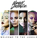 Songtexte von Neon Jungle - Welcome to the Jungle