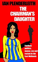 The Chairman's Daughter (English Edition)
