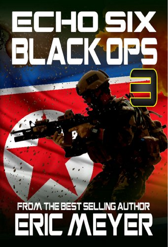 Echo Six: Black Ops 3 - Korean Crisis