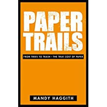 Paper Trails: From Trees to Trash - The True Cost of Paper