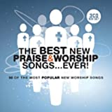 The Best New Praise And Worship Songs... Ever 3 Cd