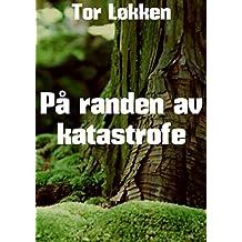 På randen av katastrofe (Norwegian Edition)