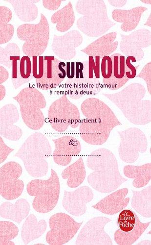 Tout sur nous: Le Livre de votre histoire d'amour à remplir à deux.... par Stéphane Ribeiro