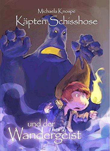 Buchseite und Rezensionen zu 'Käpten Schisshose und der Wandergeist' von Michaela Knospe