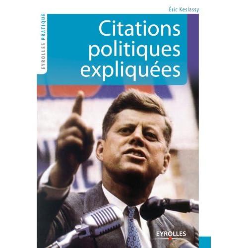 Citations politiques expliquées (Eyrolles Pratique)