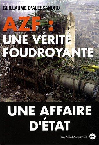 AZF : une vérité foudroyante