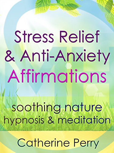 stress-relief-anti-anxiety-affirmations-relax-with-soothing-nature-hypnosis-meditation